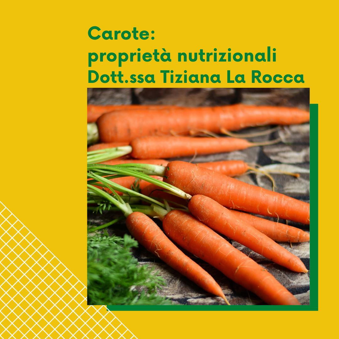 Carote: proprietà nutrizionali