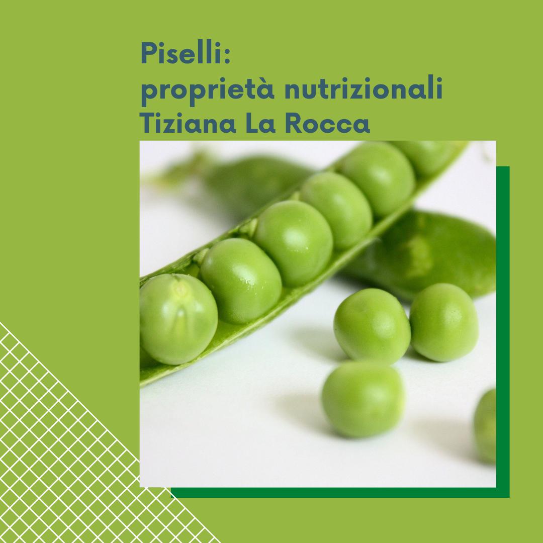 Piselli: proprietà nutrizionali.