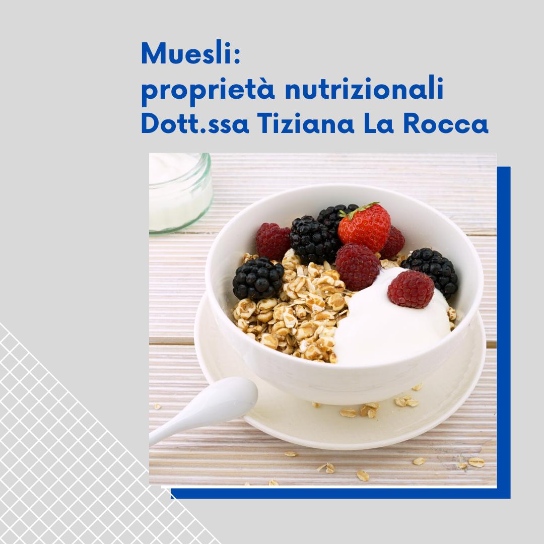 Muesli: proprietà nutrizionali