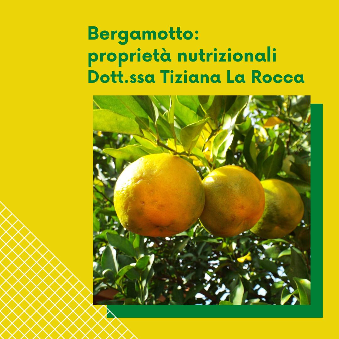 Bergamotto: proprietà nutrizionali