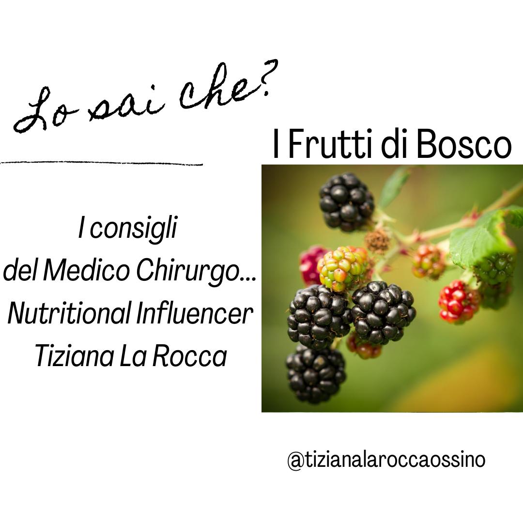 Lo sai che? I Frutti di Bosco